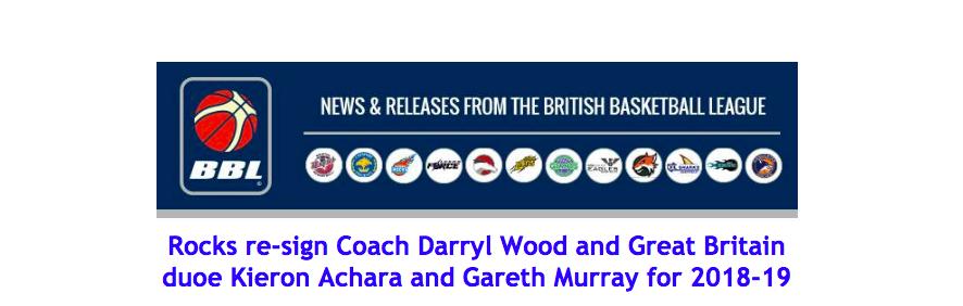 Rocks re-sign Coach Darryl Wood and Great Britain duoe Kieron Achara and Gareth Murray for 2018-19